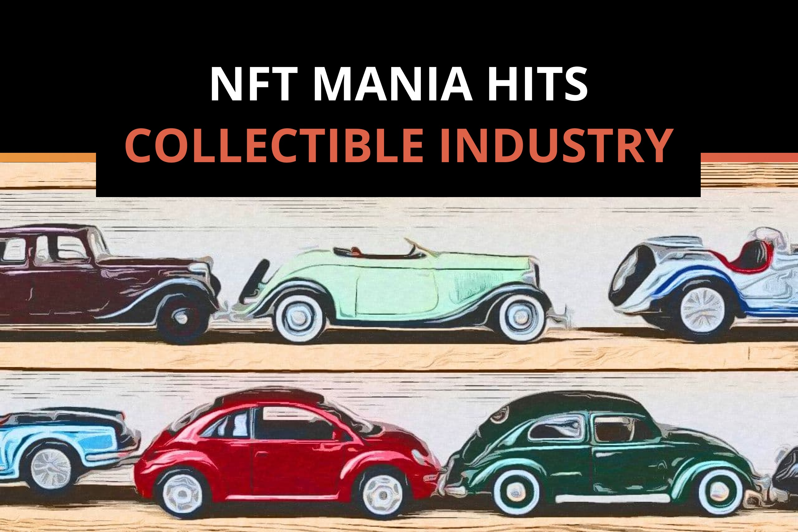 NFT mania hits the collectible industry