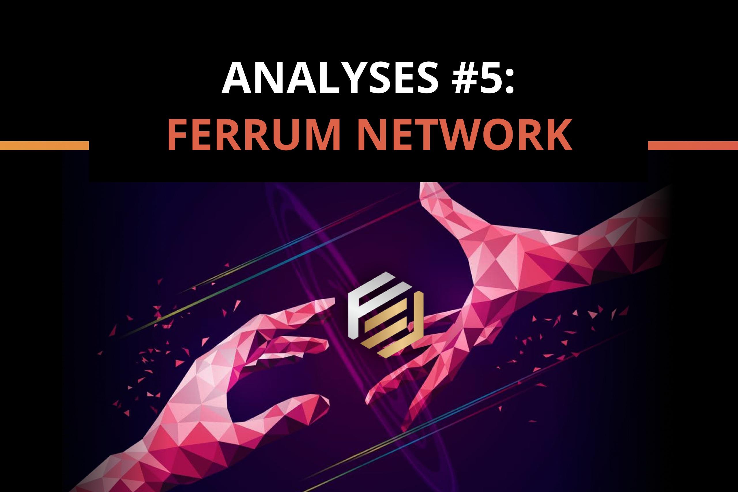 Ferrum Network – The Defi Ecosystem That Interoperates Across Chains