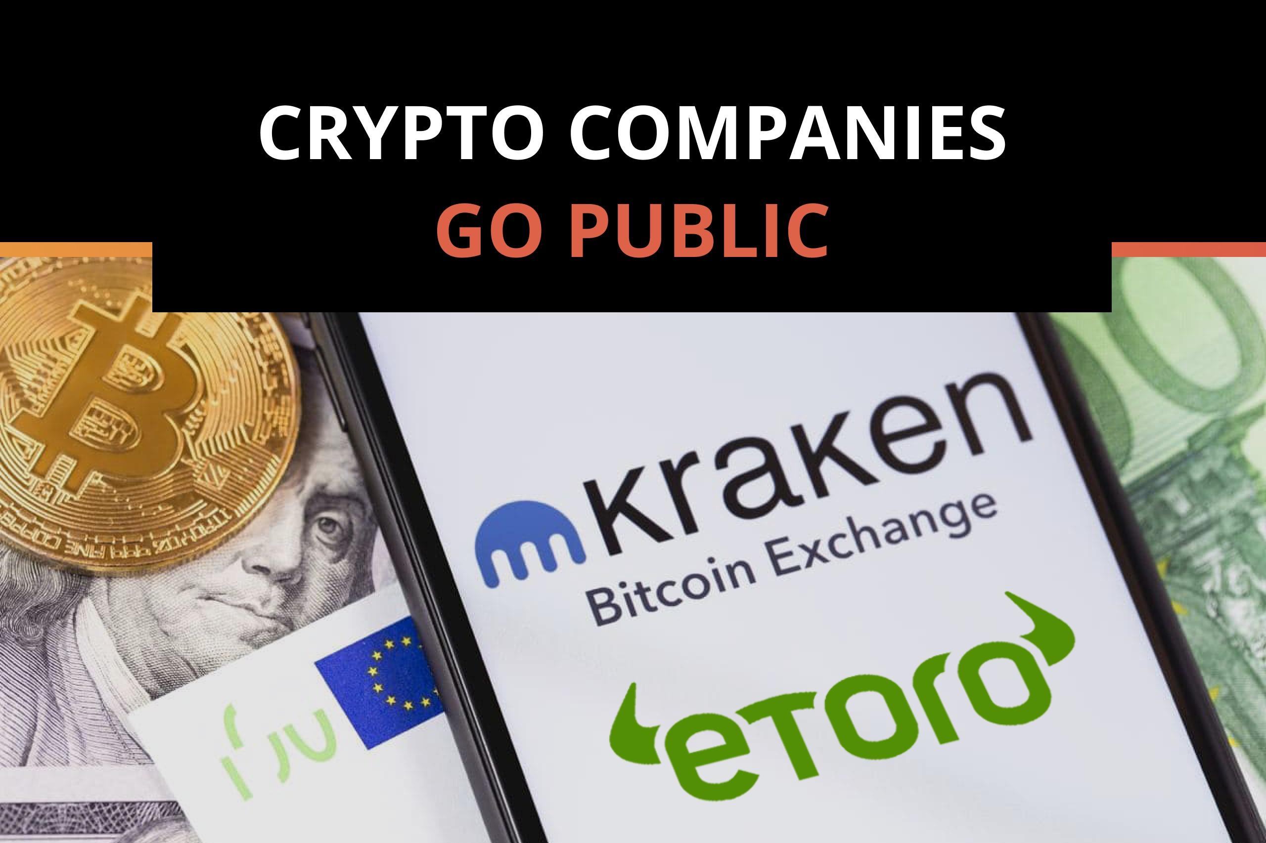 Crypto Companies Like Kraken and eToro May Go Public