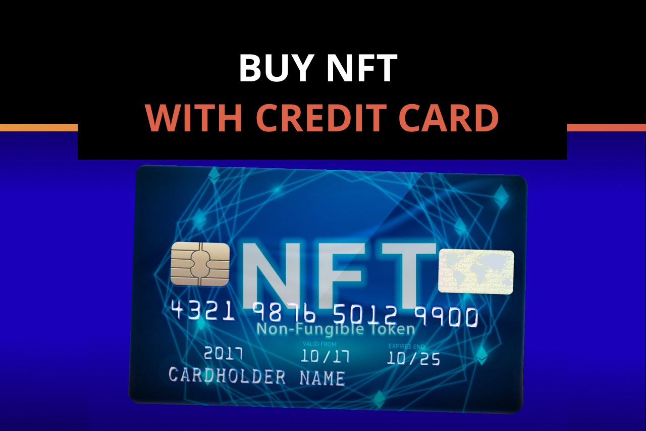 Credit Card Payment Solution for the NFT Market
