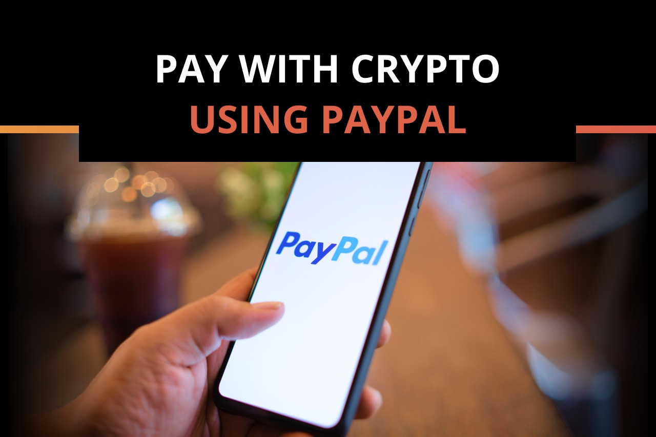PayPal launches crypto checkout service