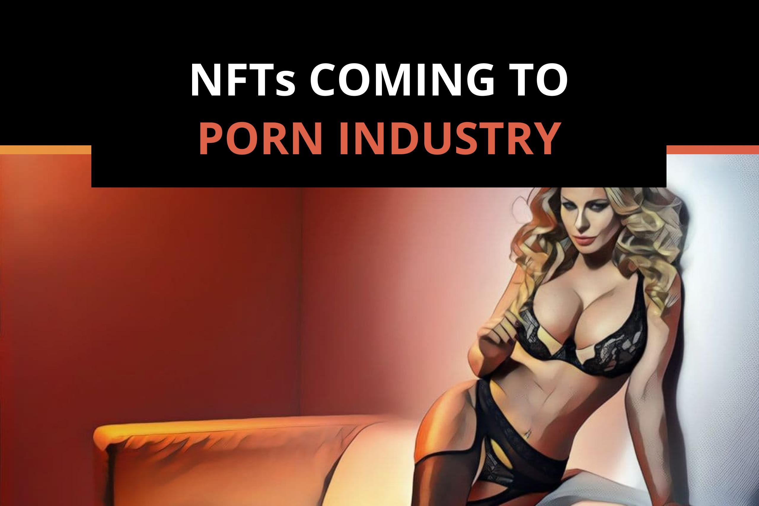 Porn Creators Are Getting Into the NFT Craze