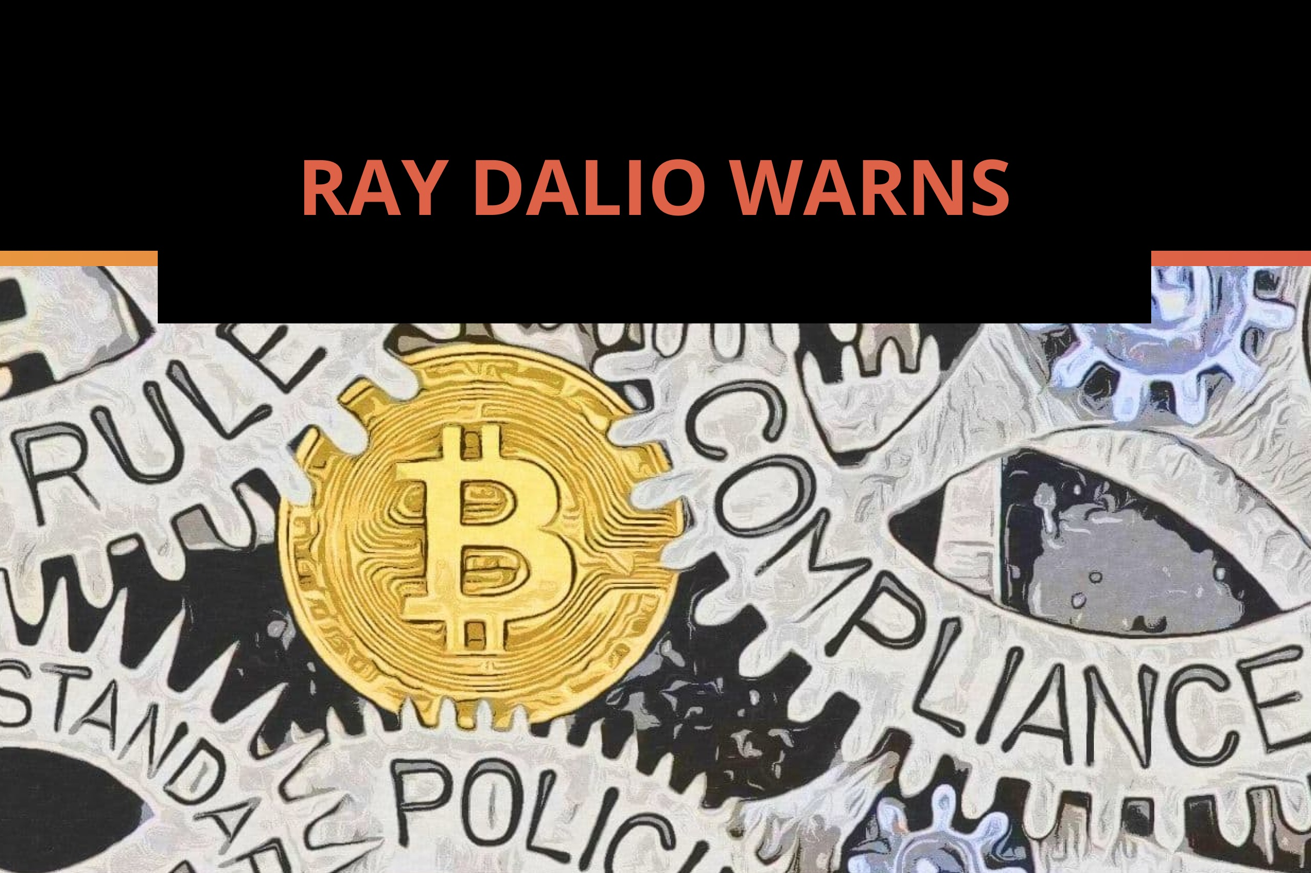 Ray Dalio Predicts That Government Could Restrict Bitcoin