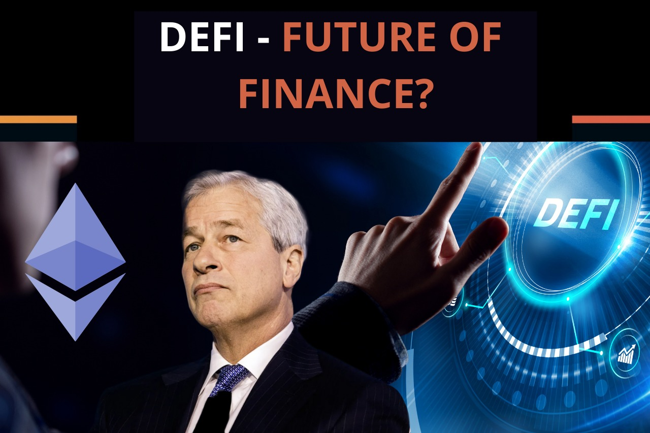 What is Defi – decentralized finance and the future of banking?