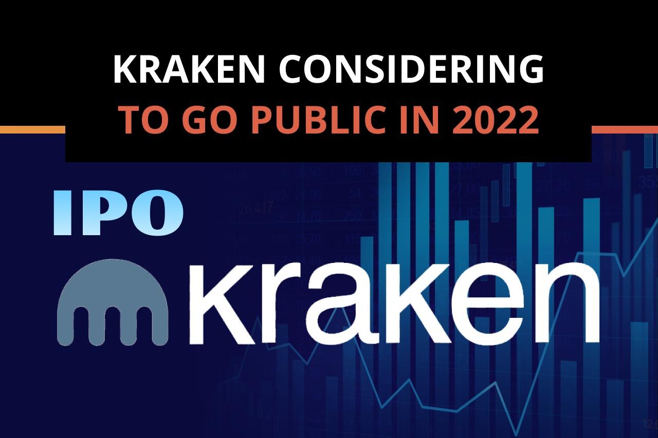 Kraken is Considering going Public in 2022