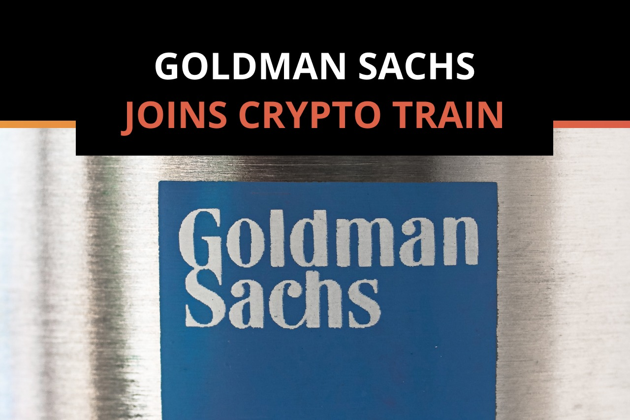 Goldman Sachs Reportedly Plans to Offer Bitcoin to Wealth Management Clients