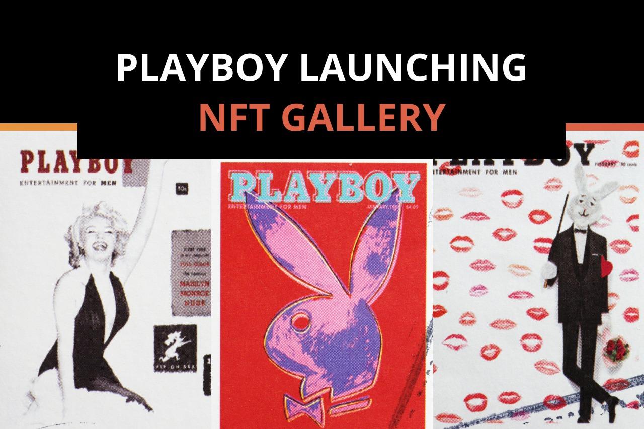 Playboy Launches a Non-Fungible Token Art Gallery