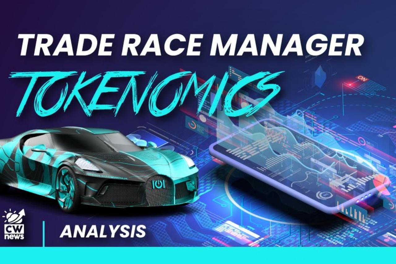 Trade Race Manager Tokenomics Analyses