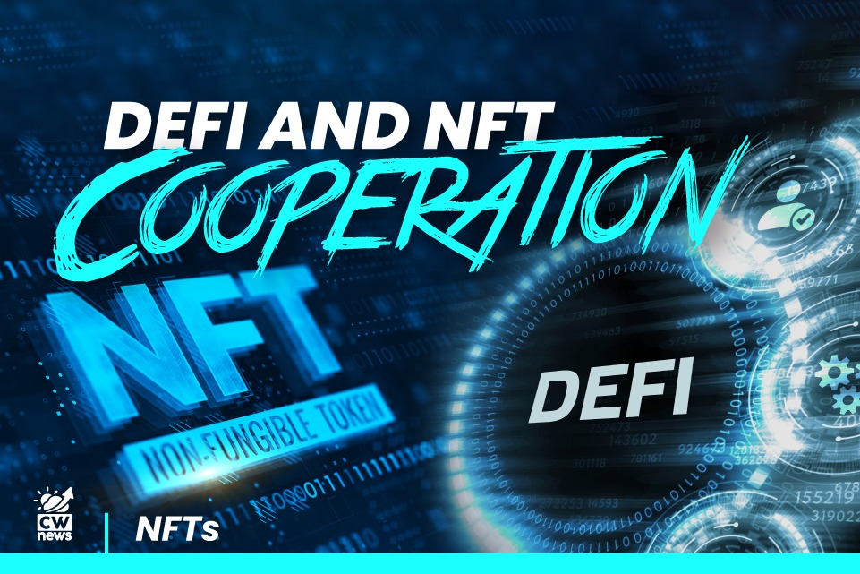 NFT and DeFi cooperation. Is it a good combination?
