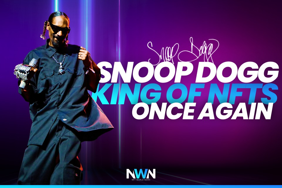 Snoop Dogg – The King of NFTs Once Again