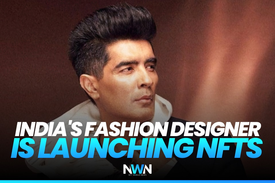 India's Fashion Designer is Launching NFTs