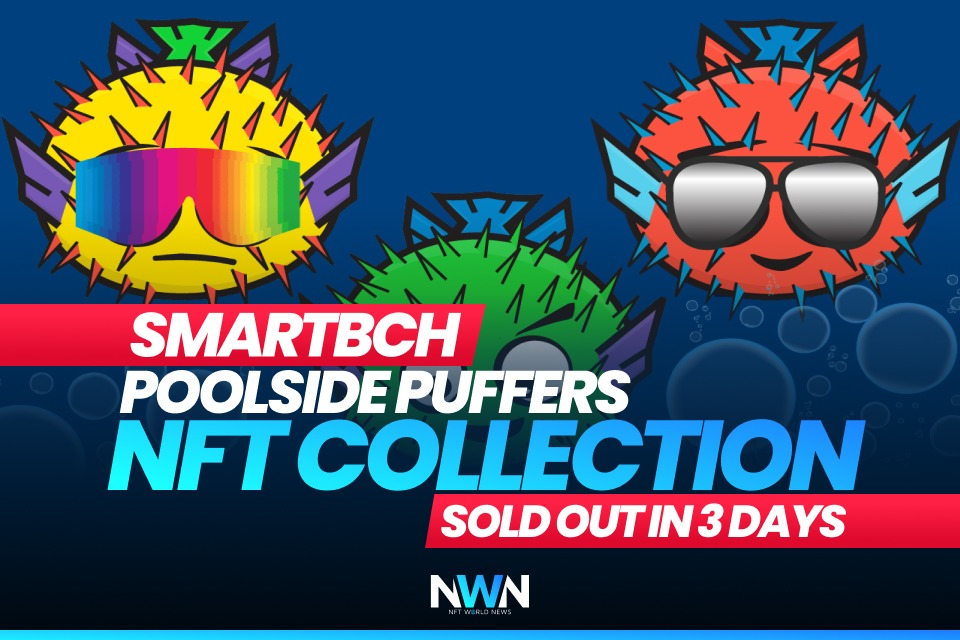 Smartbch Poolside Puffers NFT Collection Sold Out in 3 Days