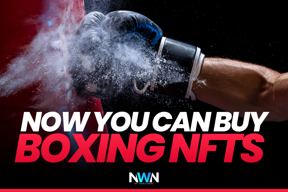 Now You Can Buy Boxing NFTs