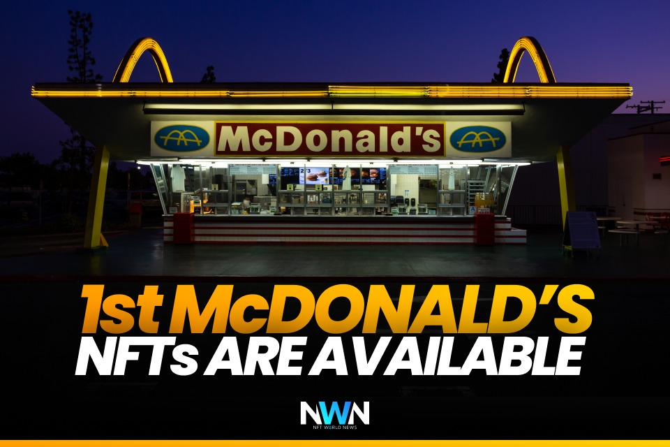 First McDonald's NFTs Available